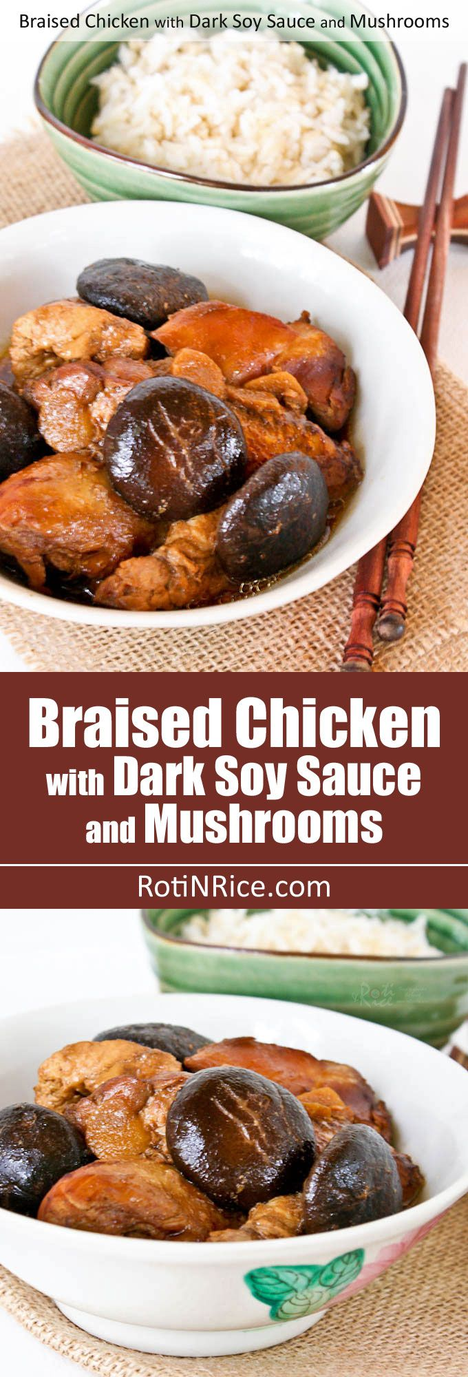 This classic Braised Chicken with Dark Soy Sauce and Mushrooms is Chinese home cooking at its best. So comforting and delicious with a bowl of steamed rice.   RotiNRice.com