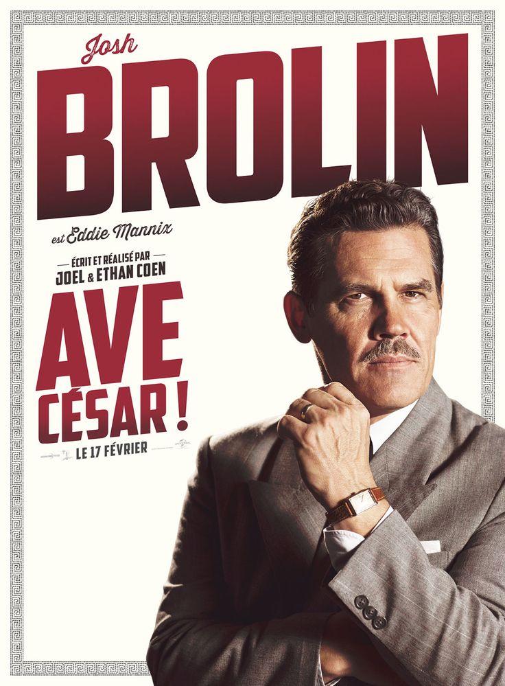 Hail Caesar ! (2016) by Joel & Ethan Coen. Josh Brolin as Eddie Mannix