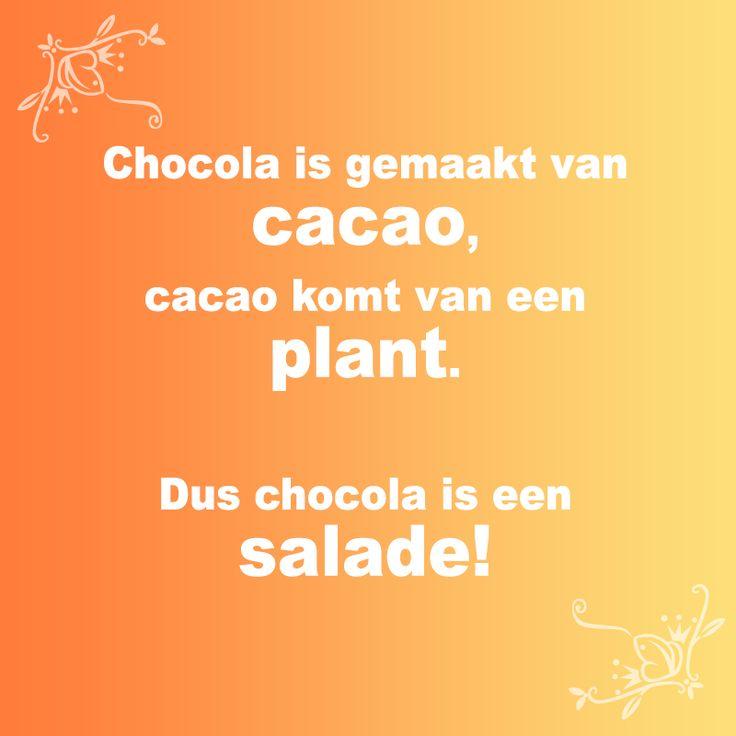 Chocola is een salade ;-)