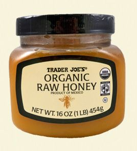 Trader Joe's Organic Raw Honey - wash face with this after cleansing. Can also mix with clay/salt/sugar and lemon juice to make a mask