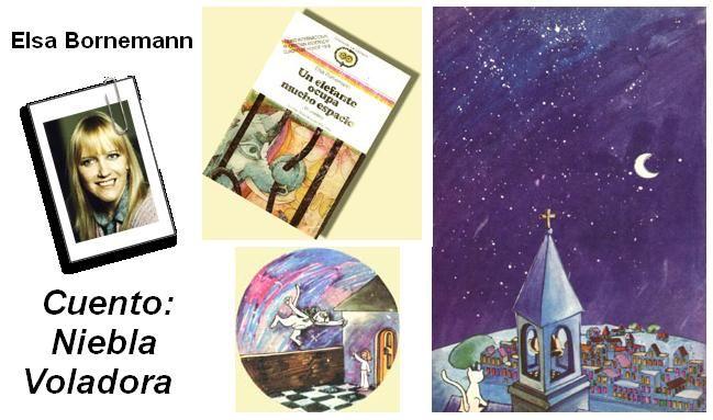 ★Bibliopeque itinerante: Cuento: NIEBLA VOLADORA, de Elsa Bornemann