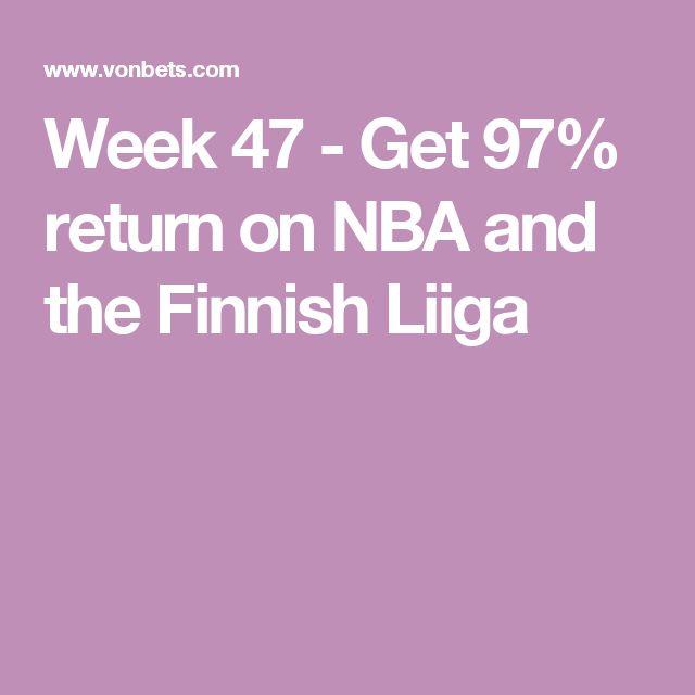 Week 47 - Get 97% return on NBA and the Finnish Liiga
