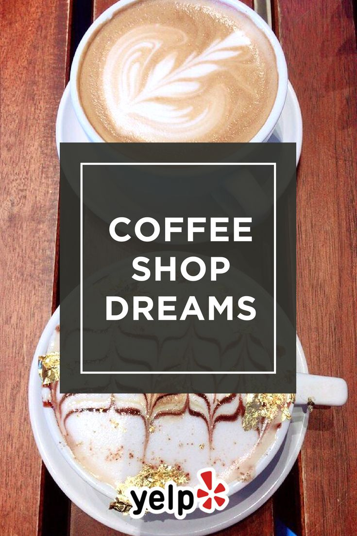 If You Left Your Heart In A Coffee Shop Find One Right In Your Neighborhood On Yelp Coffee Shop Foodie Food
