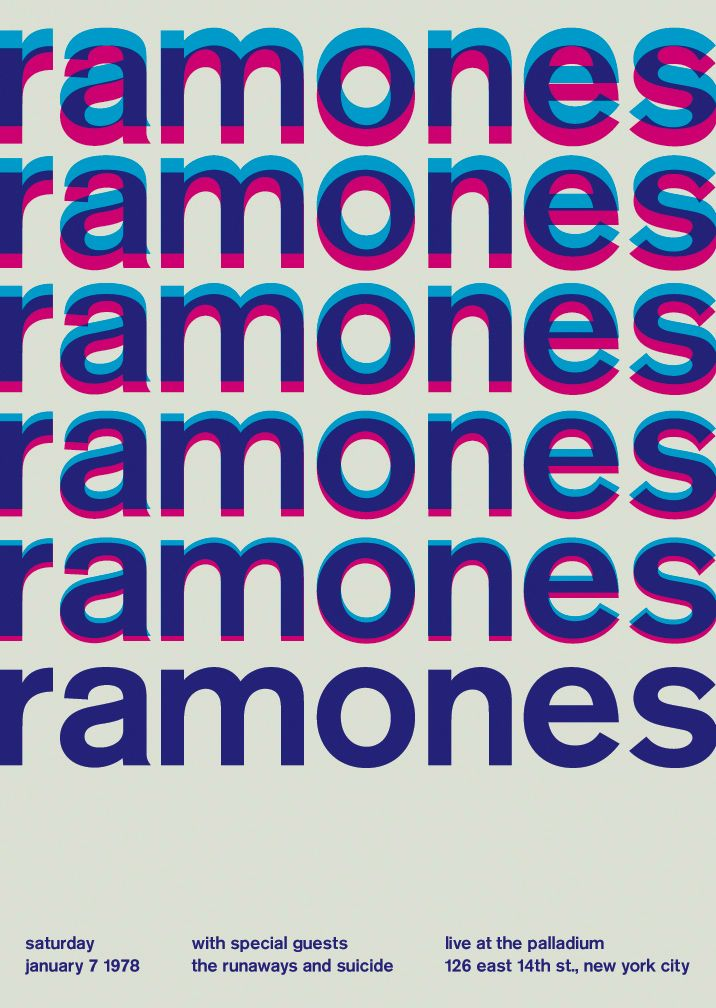 """each design is set in lowercase berthold akzidenz-grotesk medium (not helvetica). every single one of these shows actually happened."" ramones at the palladium, 1978 - swissted"