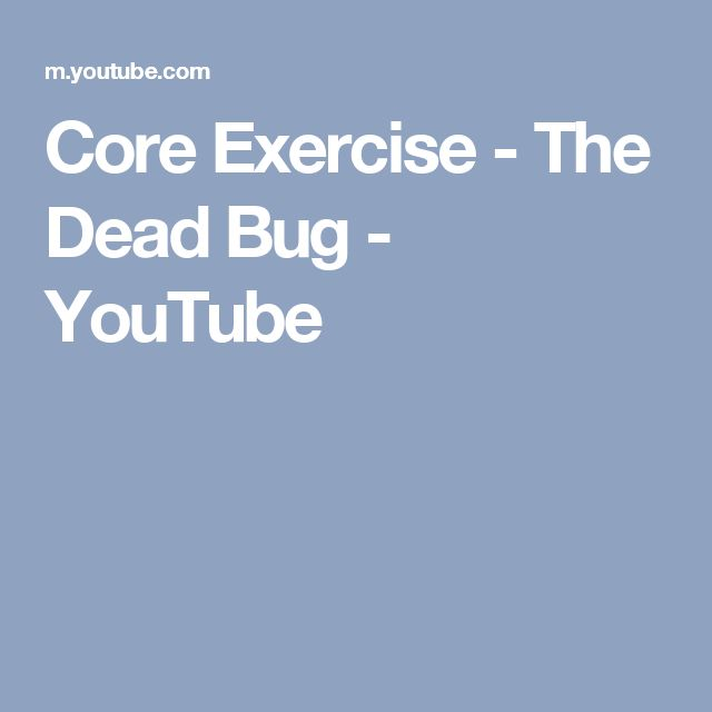 Core Exercise - The Dead Bug - YouTube