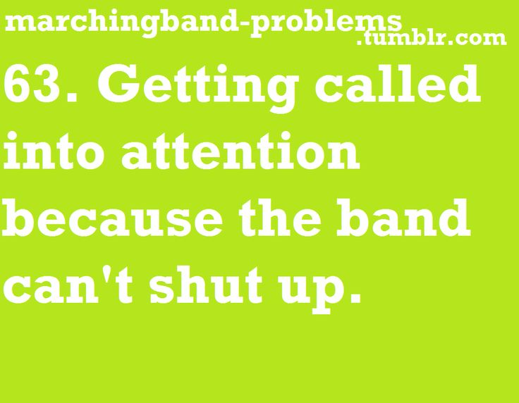 Marching Band Problems - ugh I remember this torture too well