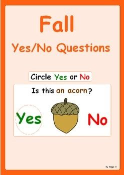 FALL Yes/ No Questions-FREE This is a great activity to target basic yes/no questions, good for students with autism and special needs.There are 6 pages to be printed on photo paper and laminated.  Have the students answer the questions and circle the right answer.