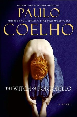 The Witch of Portobello by Paulo Coelho, Margaret Jull Costa (Translator). Click on the cover to see if the book's available at Otis Library.
