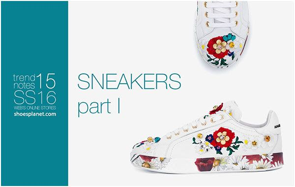 StyleFile: SS16 Trend Notes SNEAKERS part I