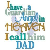 picture quotes for fathers in heaven on fathers day | ... Angels | 11034 I have a Guardian Angel in Heaven I call him Dad