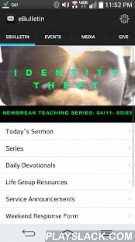 Newbreak Church  Android App - playslack.com ,  The Newbreak Church app is your companion to our weekend experience. Download it now to take sermon notes, easily view, register, and share events on Facebook and Twitter or email, stay up to date on the latest stories, and browse our collection of videos. With the Newbreak Church app you'll always be only a tap away from online giving. Newbreak Church exists to love and influence communities for Jesus throughout San Diego.Send us feedback at…