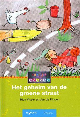 het geheim van de groene straat - rian visser en jan de kinder