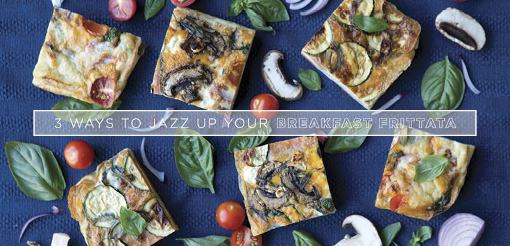 I have a lot of cooking to do.  Anyone want to come over and help us eat all this yumminess?  Three Ways to Jazz up your Breakfast Frittata | Move Nourish Believe