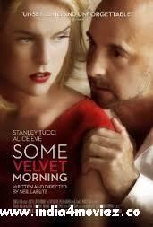 http://www.india4moviez.com/watch-some-velvet-morning-2013-movie-online/