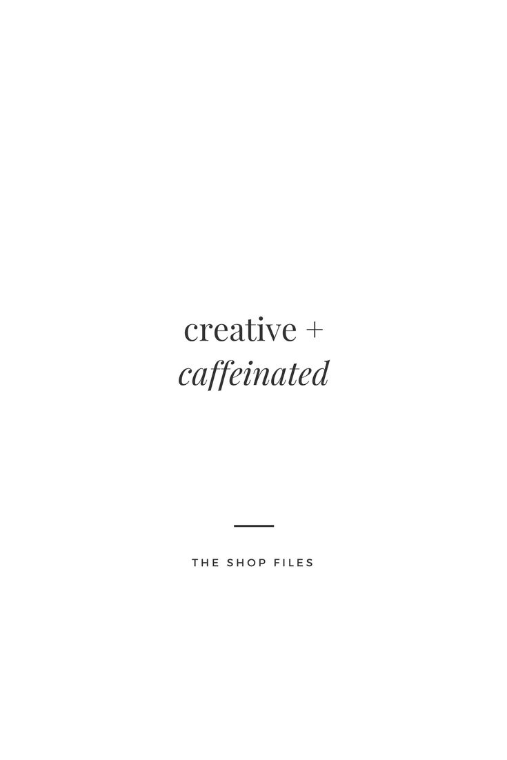creative + caffeinated. funny business quotes for creatives. motivation and inspirational quotes for shop owners. Where are my creative + caffeinated ladies at?! Coffee lovers and creatives, Etsy sellers and shop owners   The Shop Files #thecreativegrid #coffee #creative