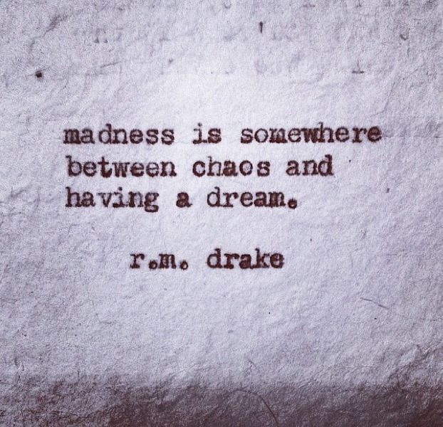 17 Best Chaos Quotes On Pinterest: Rm Drake Quotes Book - Google-søgning