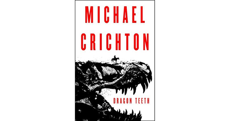 Michael Crichton's recently discovered novel—an adventure set in the Wild West during the golden age of fossil hunting.  The year is 1876...