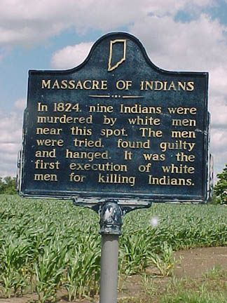 Fall Creek Massacre - Pendleton, Madison County, Indiana. First time in US history that white men were subjected to capital punishment for the murder of Native Americans.
