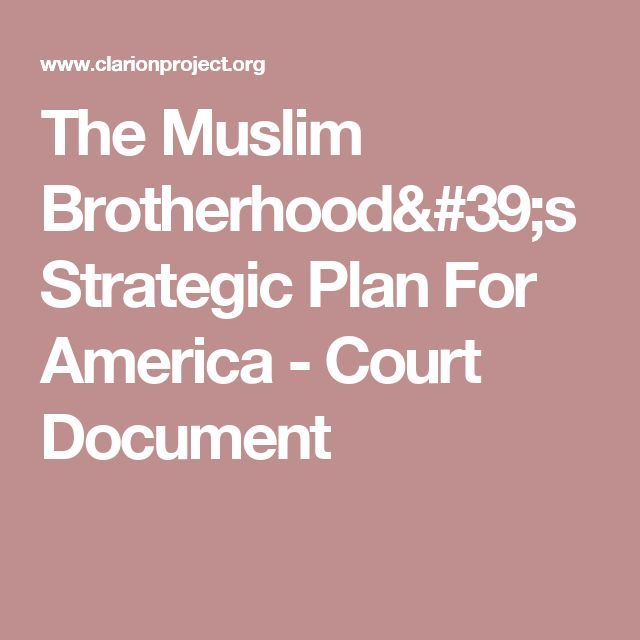 The Muslim Brotherhood's Strategic Plan For America - Court Document