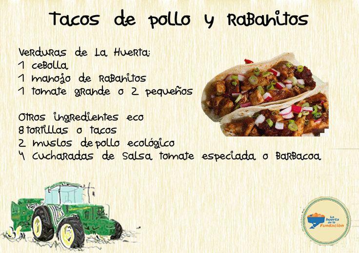 Receta ecológica. Tacos de pollo y rabanitos
