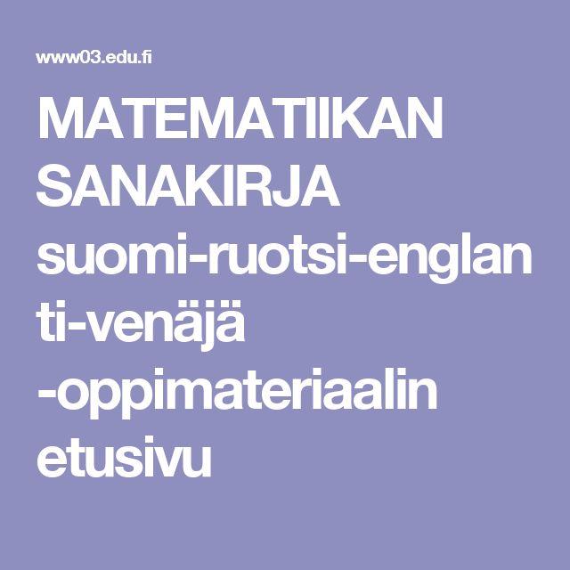 MATEMATIIKAN SANAKIRJA suomi-ruotsi-englanti-venäjä -oppimateriaalin etusivu