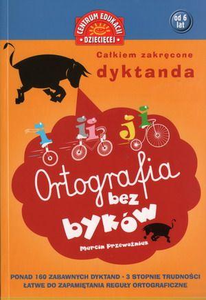 Ortografia bez byków. Całkiem zakręcone dyktanda SPLENDOR24.pl