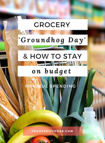 Grocery Groundhog Day: what I've tried to keep the budget on track.
