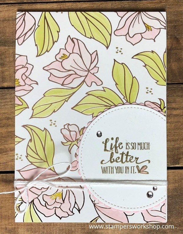 Life is so much better with you in it    Create a pretty birthday card using the gorgeous Springtime Foils Specialty DSP.and the Petal Palette stamp set.    #stampersworkshop #stamping #stampinup #diecutcards #cardmaking #papercrafts #springtimefoils #petalpalette
