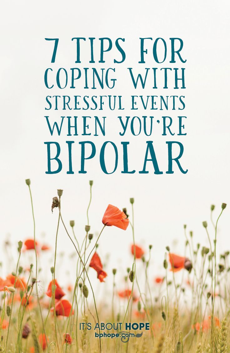 With my recent Type I Bipolar diagnosis, I know that I have to stay away from stress as much as possible. But what happens when the stress comes to me? What happens when the unthinkable occurs? How does one with Bipolar Disorder cope with those events?