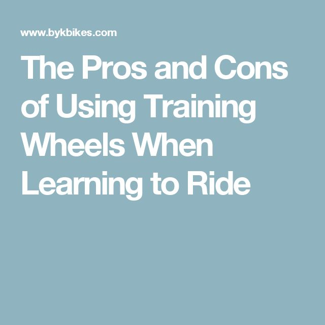 The Pros and Cons of Using Training Wheels When Learning to Ride