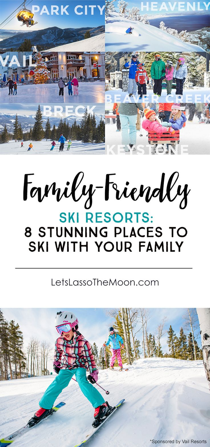 8 Stunning Ski Resorts Trips That Are Family-Friendly #sponsored *Saving these idea for planning our next winter vacation