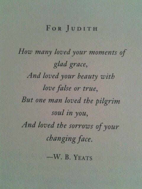 For Judith // W B Yeats