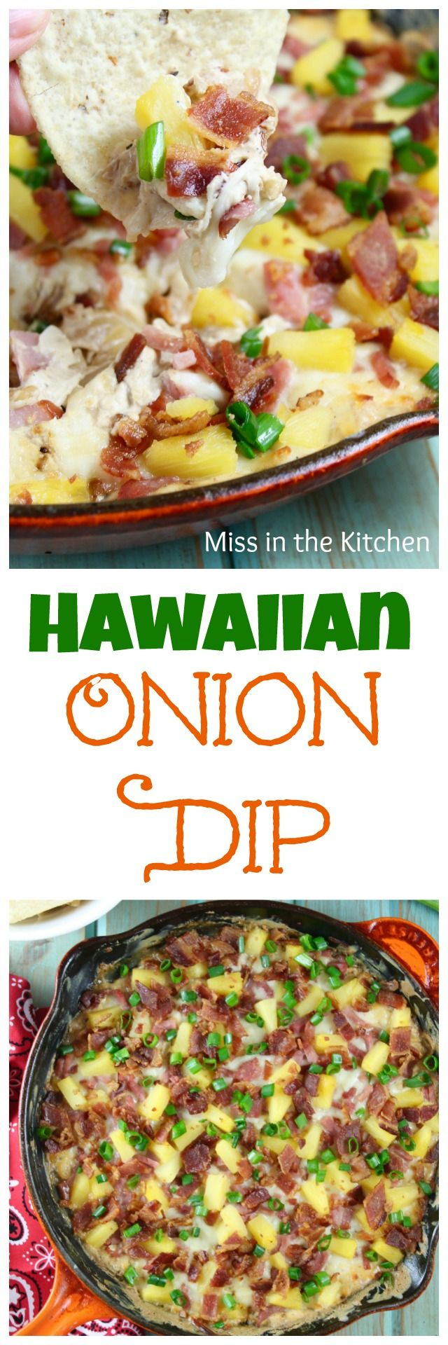 Hawaiian Onion Dip is a kicked  up version of your favorite onion dip! Recipe from MissintheKitchen.com