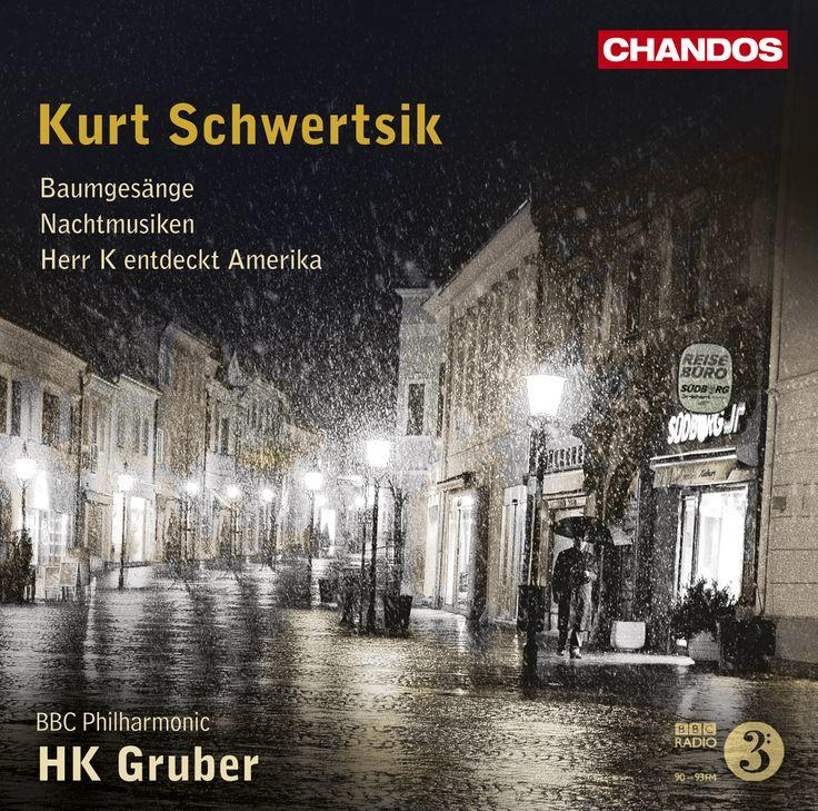 BBC Philharmonic Orchestra - Schwertsik: Baumgesange; Herr K. Entdeckt Amerika; Nachtmusiken