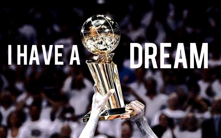 I Have a Dream (Basketball Motivation)