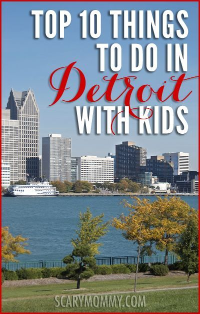 If you want to visit somewhere unusual, educational and dirt-cheap, head to Detroit, Michigan with kids! Here are the 10 great ideas for things to do there on your next family trip, via the Scary Mommy travel guide!  summer | spring break | vacation | parenting advice