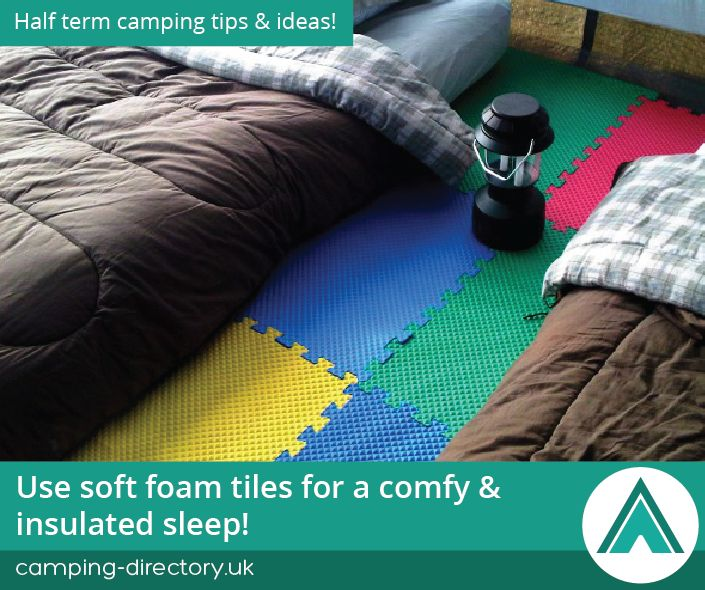 Use soft foam tiles for a comfy & insulated sleep. Camping Tips. Road Trip. Half Term. Family. Holiday. Travel. UK. Ireland.