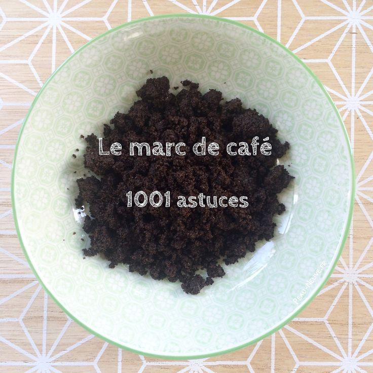 Le marc de café #astuces