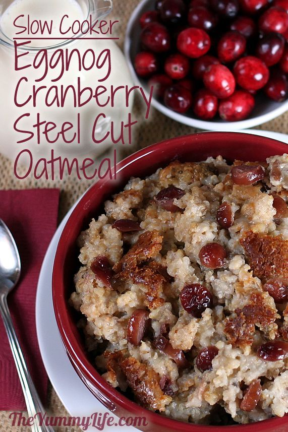 Overnight, Slow Cooker, Eggnog Cranberry Steel-Cut Oatmeal. www.theyummylife.com/Slow_Cooker_Eggnog_Cranberry_Oatmeal