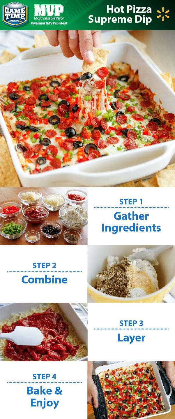 Pizza & dips! Looking for a tailgating recipe or a perfect snack for watching football? This cheesy Hot Pizza Supreme Dip combines two classic football favorites. Serve with tortilla or pita chips. It's loaded with the savory flavors you love like onions, chives, garlic, pepperoni and olives. Share YOUR favorite Game Time recipe for a chance to win a trip L.A. To enter, just post a photo of your recipe on Twitter or Instagram with #walmartMVPcontest.
