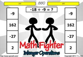 MATHEMATICAL KOMBAT! Defeat your opponent using the following skills: Adding Integers, Subtracting Integers, Multiplying Integers, Dividing Integers