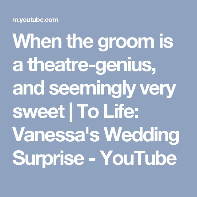 Lin-Manuel Miranda's wedding surprise | When the groom is a theatre-genius, and seemingly very sweet | To Life: Vanessa's Wedding Surprise - YouTube