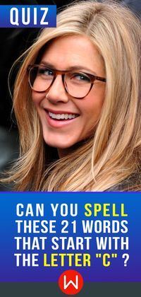 "Think you can ""C"" the right answer? Spelling bee, Spelling challenge. If you really trust your spelling skills, this Spelling trivia is for you. If not, please feel free to try one of our easier quizzes! Advanced spelling knowledge test."