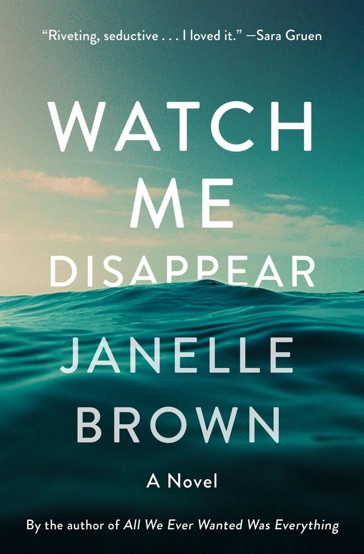 Janelle Brown €� Author Of Watch Me Disappear