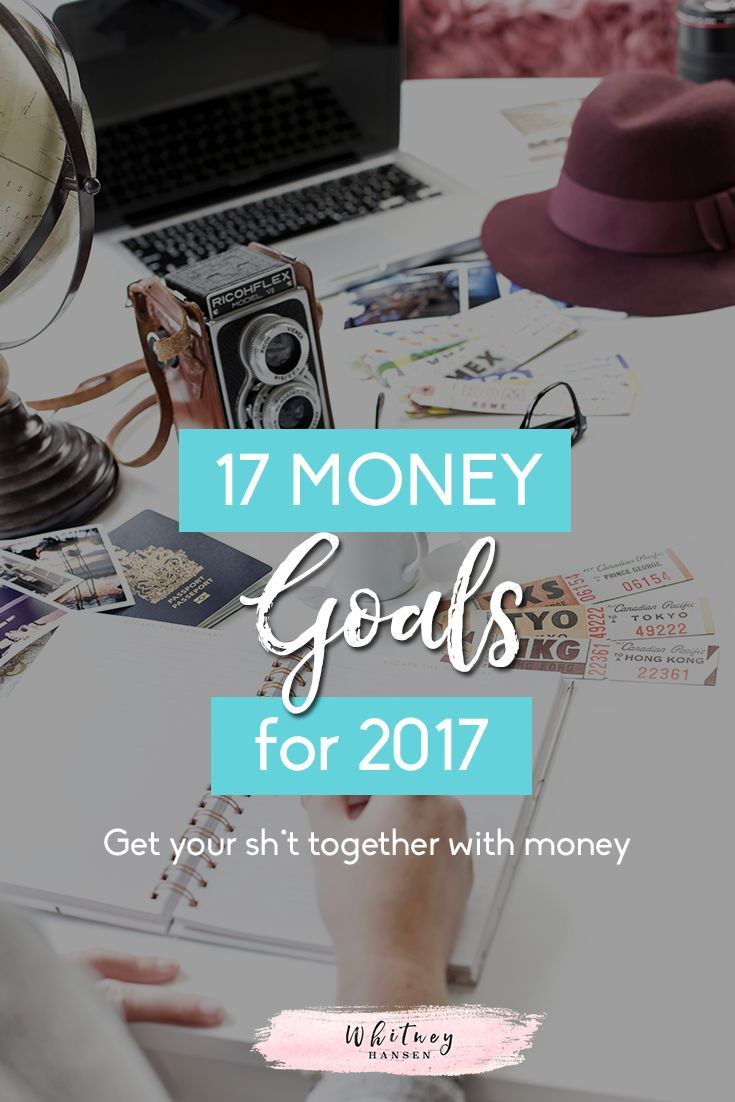 Let's join together and start the new year right! Here are 17 money goals to help you totally crush the new year and get your sh*t together financially!