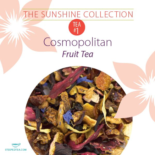 Cosmopolitan, Fruit Tea. A new way to enjoy the classic cocktail is available in The Sunshine Collection! Available only until May 7. It's the perfect mother's day gift, too.