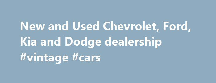 New and Used Chevrolet, Ford, Kia and Dodge dealership #vintage #cars http://uk.remmont.com/new-and-used-chevrolet-ford-kia-and-dodge-dealership-vintage-cars/  #new and used cars # Here at Spitzer Automotive. We're Home to New & Used Cars, Parts & Service, and Financing Those in search of a new Chevrolet. Ford. Kia and Dodge vehicle in North Olmsted, Avon, Westlake and Cleveland don't need to look any further. Here at our dealerships, we have a wide selection of vehicles to choose from, and…