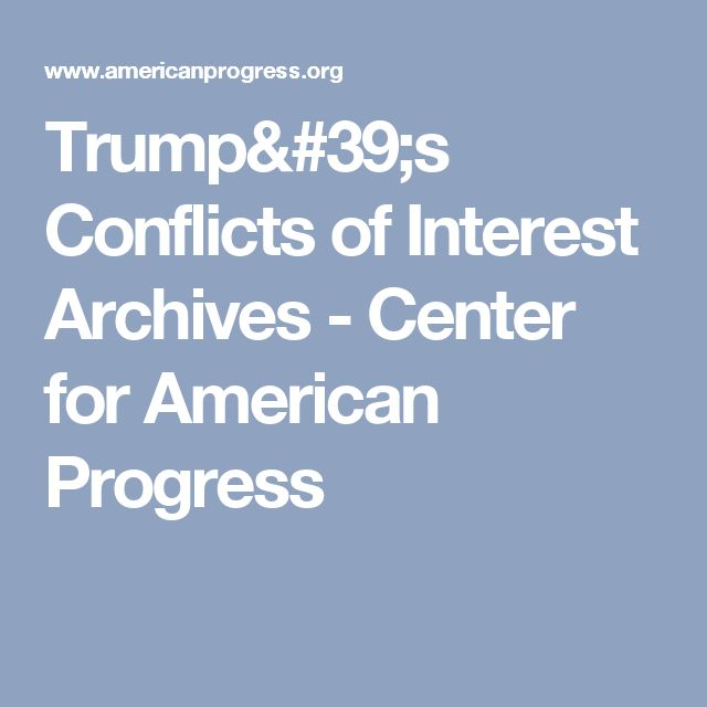 Trump's Conflicts of Interest Archives - Center for American Progress
