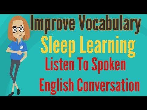 Improve Vocabulary ☆ Sleep Learning ☆ Listen To Spoken English