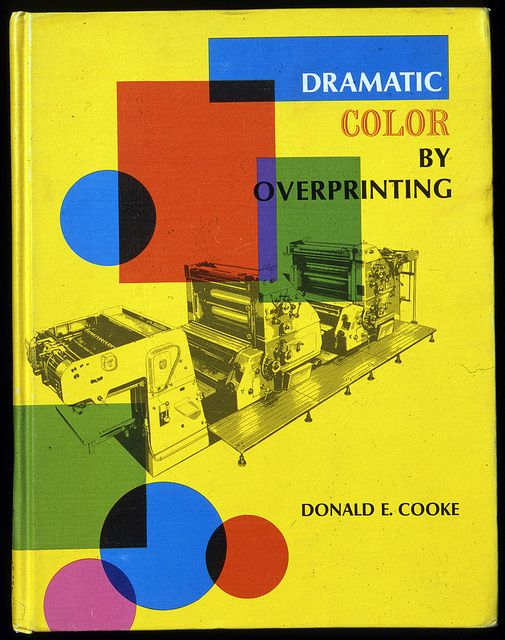 "Rare book, Dramatic Color by Overprinting from Donald E. Cooke. This book contains Donald's permutation method and beautiful overprint examples. If you cannot access this book, you could consider ""Seasons"" which is illustrated by famed French comic artist, Blexbolex"